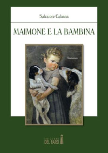Maimone e la bambina - Salvatore Calanna pdf epub