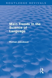 Main Trends in the Science of Language (Routledge Revivals)