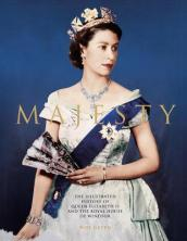 Majesty: Elizabeth II and the Royal House of Windsor