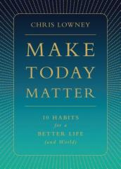 Make Today Matter