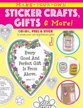 Make Your Own Sticker Crafts, Gifts, and More