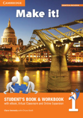 Make it! Student's book-Workbook-Companion book. Per la Scuola media. Con e-book. Con espansione online. 1.