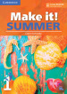 Make it! Summer. Student s Book with reader plus online audio. Per la Scuola media. 1.