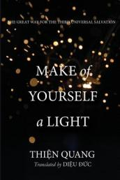 Make of Yourself a Light