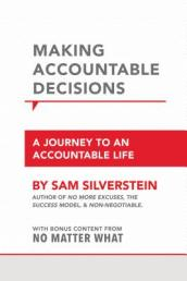 Making Accountable Decisions