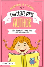 Making a Living As a Children s Book Author