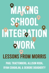 Making School Integration Work