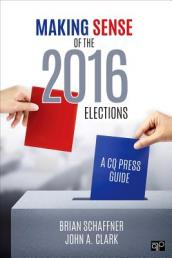 Making Sense of the 2016 Elections: A CQ Press Guide.