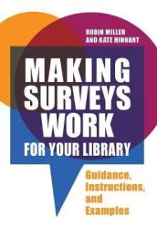 Making Surveys Work for Your Library