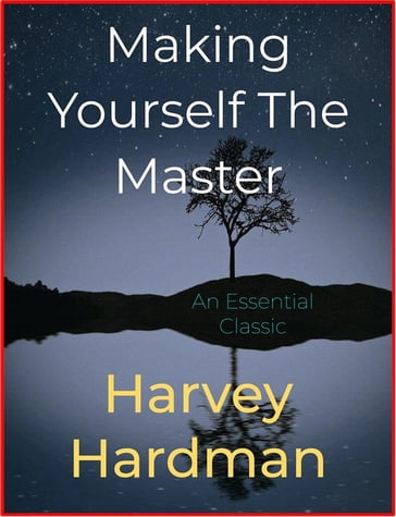 Making Yourself The Master