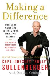 /Making-a-Difference/Chesley-B-Sullenberger/ 978006192470