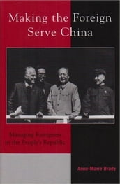 Making the Foreign Serve China