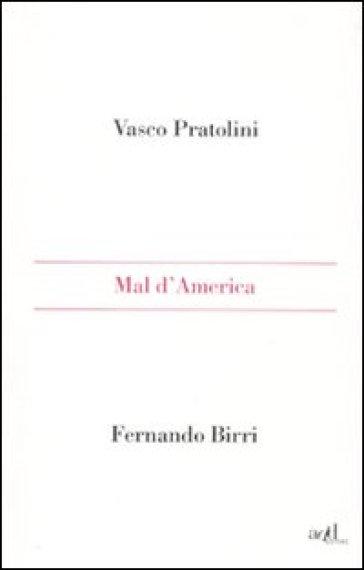 Mal d'America - Vasco Pratolini |