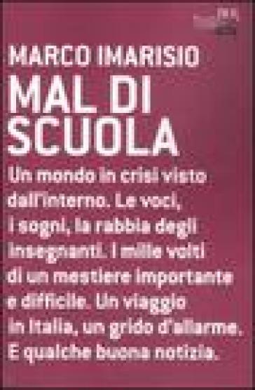 Mal di scuola - Marco Imarisio |