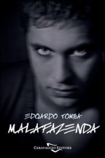Malafazenda - Edoardo Tomba | Kritjur.org