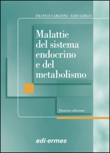 Malattia del sistema endocrino e del metabolismo - Franco Camanni   Jonathanterrington.com