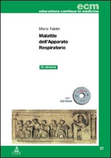 Malattie dell'apparato respiratorio. Con CD-ROM - Mario Fabbri | Thecosgala.com