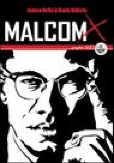 Malcolm X. Una biografia illustrata - Andrew Helfer   Rochesterscifianimecon.com