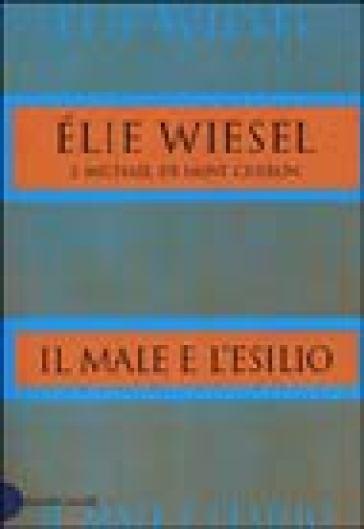 Male e l'esilio (Il) - Elie Wiesel |