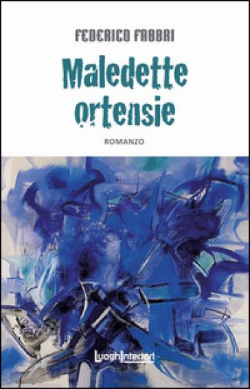 Maledette ortensie - Federico Fabbri   Jonathanterrington.com