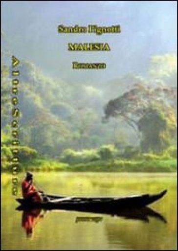 Malesia - Sandro Pignotti pdf epub