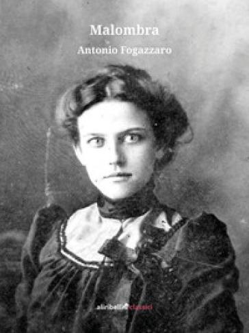 Malombra - Antonio Fogazzaro |