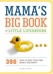 Mama s Big Book of Little Lifesavers