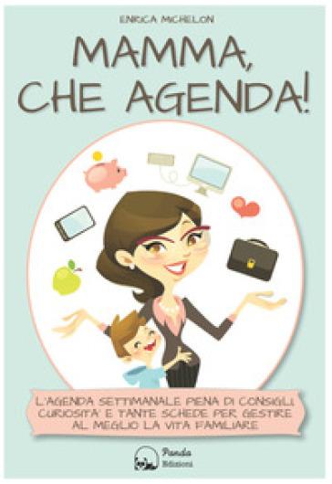 Mamma, che agenda! - Enrica Michelon   Rochesterscifianimecon.com