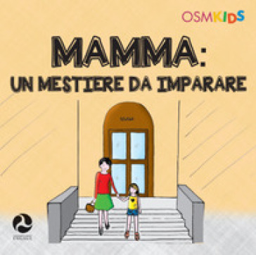Mamma. Un mestiere da imparare. Ediz. a colori - Paolo A. Ruggeri |
