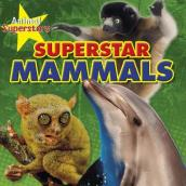 Mammal Superstars