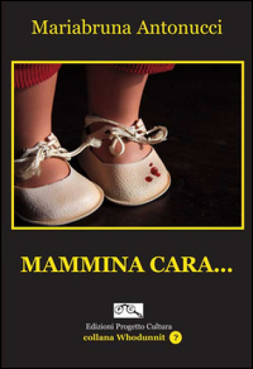 Mammina cara... - Mariabruna Antonucci pdf epub