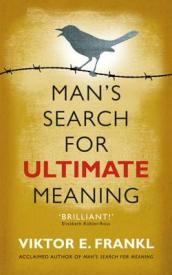 Man s Search for Ultimate Meaning