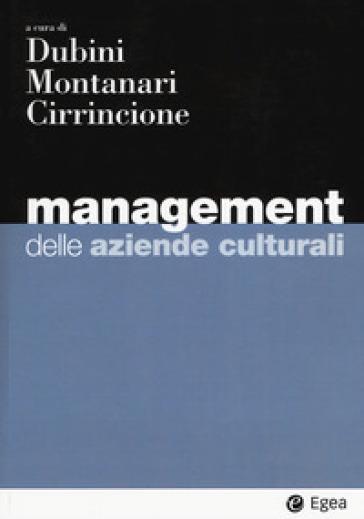 Management delle aziende culturali - P. Dubini | Jonathanterrington.com