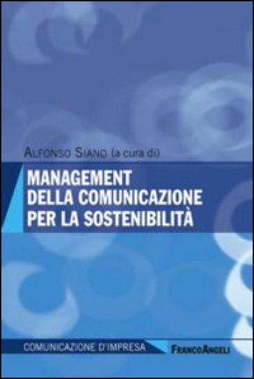 Management della comunicazione per la sostenibilità - A. Siano pdf epub
