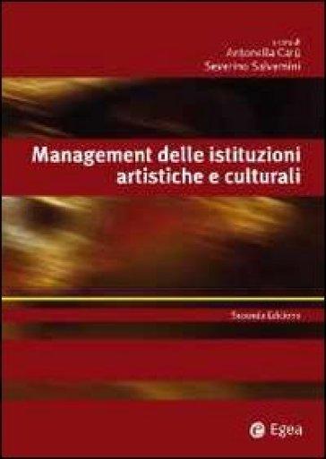 Management delle istituzioni artistiche e culturali - A. Carù   Thecosgala.com