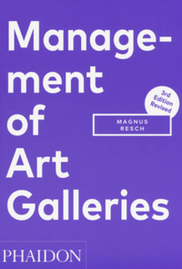 Management of art galleries - Magnus Resch |