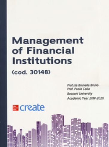 Management of financial institutions - Brunella Bruno |