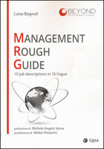 Management rough guide. 10 job descriptions in 10 lingue