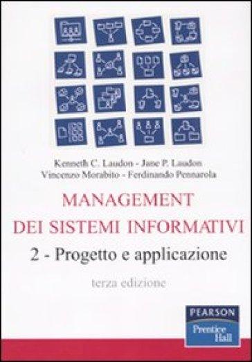 Management dei sistemi informativi. 2.Progetto e applicazione - Jane Laudon  