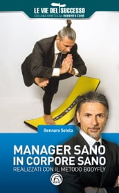 Manager sano in corpore sano