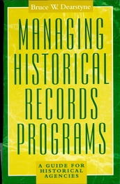 Managing Historical Records Programs