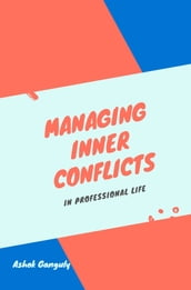 Managing Inner Conflicts