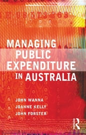 Managing Public Expenditure in Australia