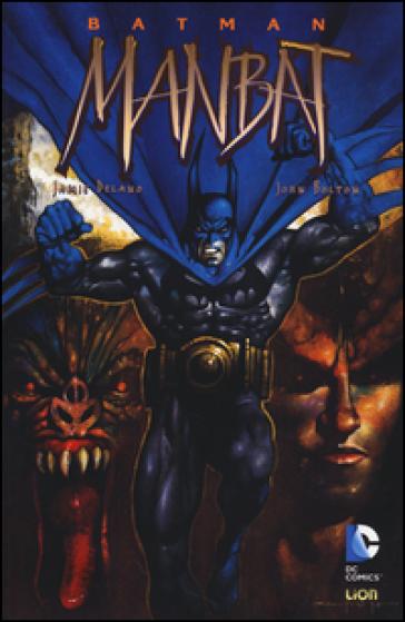 Manbat. Batman - Jamie Delano |