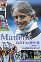 Mancini: Diary of a Champion