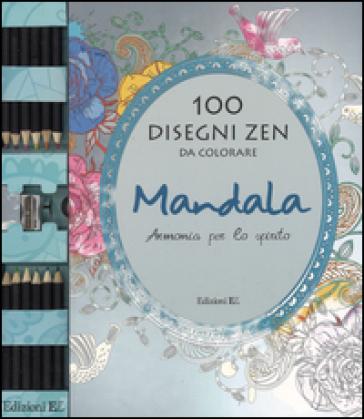 Mandala. Armonia per lo spirito. 100 disegni zen da colorare. Con gadget - Christine Swift |