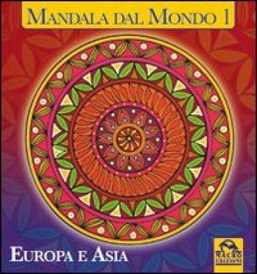 Mandala dal mondo. 1.Europa e Asia - Michelle M. Prévaud | Rochesterscifianimecon.com