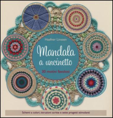 Mandala a uncinetto. Ediz. a colori - Linssen Haafner | Thecosgala.com