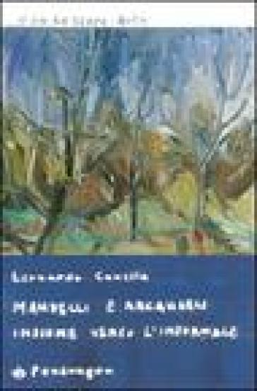 Mandelli e Arcangeli insieme verso l'informale - Leonardo Canella |