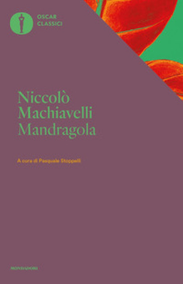 Mandragola - Niccolò Machiavelli |